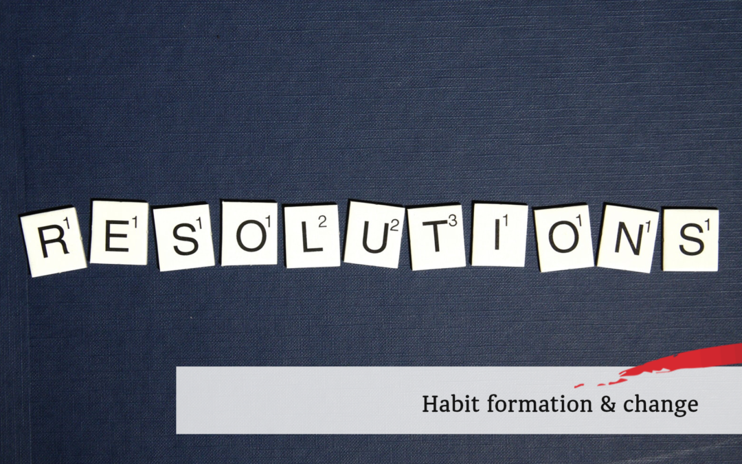New Year's resolutions: Habits & change