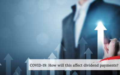 How will COVID-19 affect dividend payments?