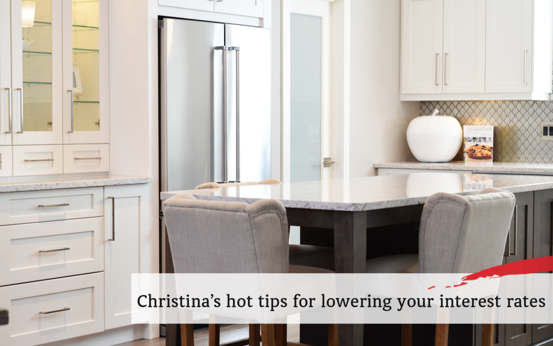 Christina's hot tips for lowering your interest rates
