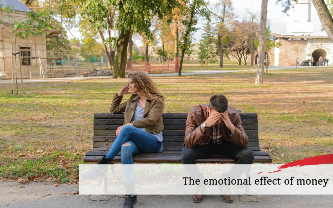 The emotional effects of money