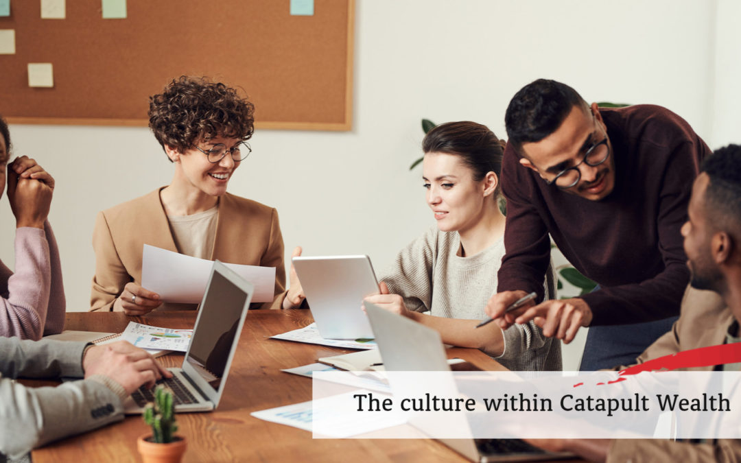 The culture within Catapult Wealth